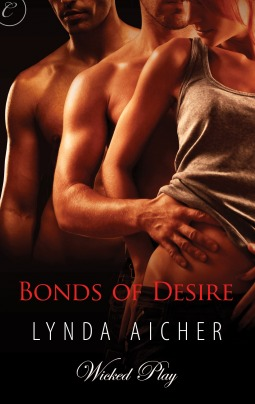 Bonds of Desire (Wicked Play, #3)