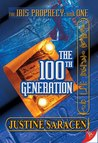 The 100th Generation (Ibis Prophecy, #1)