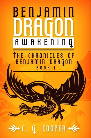 Awakening (Chronicles of Benjamin Dragon, #1)