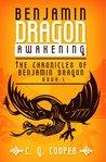 Awakening (Chronicles of Benjamin Dragon, #1)