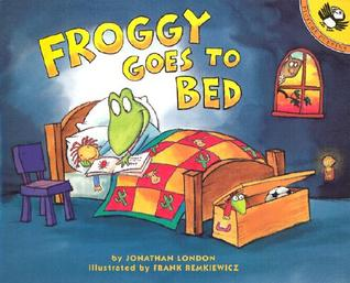 Froggy Goes To Bed by Jonathan London