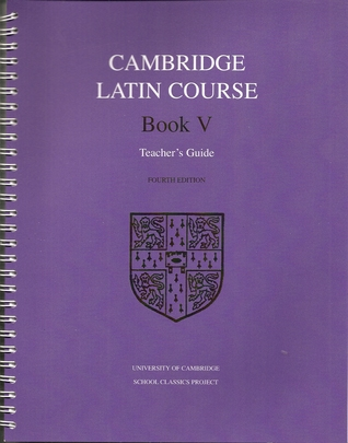 Cambridge Latin Course Book V – Teacher's Guide