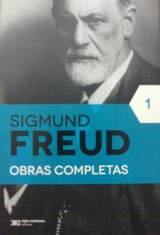 Sigmund Freud Obras Completas (Tomo 1)