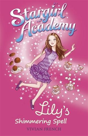 Lily's Shimmering Spell (Stargirl Academy, #1)