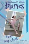 Lara's Leap of Faith (The Royal Ballet School Diaries, #2)
