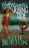 Atlantis Rising Tide (Lost Daughters of Atlantis #3)