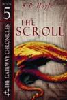 The Scroll by K.B. Hoyle