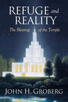Refuge and Reality: The Blessings of the Temple