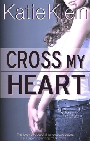 Cross My Heart by Katie Klein