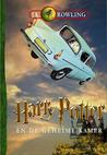 Harry Potter en de Geheime Kamer by J.K. Rowling