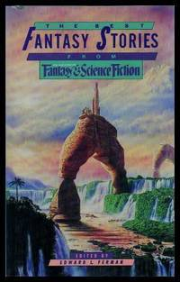 The Best Fantasy Stories from the Magazine of Fantasy