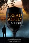 Tread Softly (DI Beatrice Stubbs, #3)