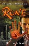 Rune, Episode I by J.H. Glaze
