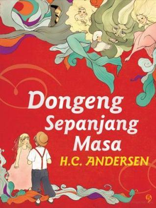 Dongeng Sepanjang Masa H. C. Andersen