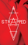 Strapped (Strapped, #1)
