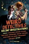 Weird Detectives by Paula Guran