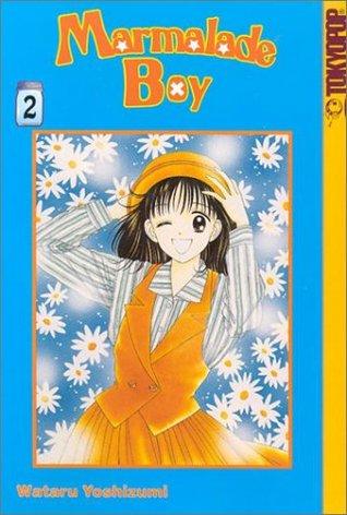 Marmalade Boy, Vol. 2 (Marmalade Boy, #2)