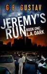 L.A. Dark (Jeremy's Run, #1)