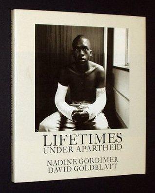 Lifetimes Under Apartheid