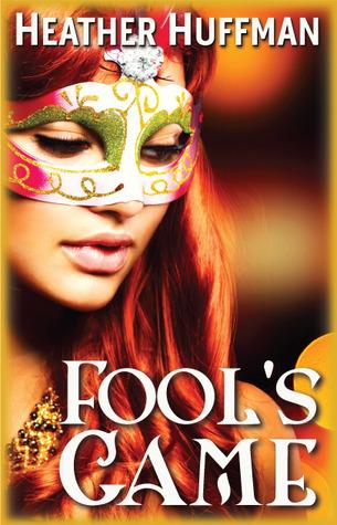 Fool's Game (Unlikely Heroes and Heroines #9)