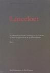 Lanceloet. De Middelnederlandse vertaling van de Lancelot en prose overgeleverd (pars 1)