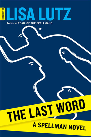 The Last Word (The Spellmans, #6)