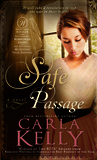 Safe Passage by Carla Kelly