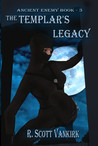 The Templar's Legacy (Ancient Enemy #3)