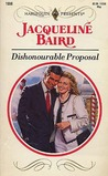 Dishonourable Proposal by Jacqueline Baird