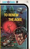 To Renew The Ages