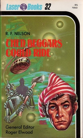 Then Beggars Could Ride MOBI PDF por Ray Faraday Nelson