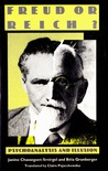 Freud or Reich? Psychoanalysis and Illusion