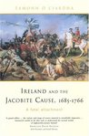 Ireland and the Jacobite Cause, 1685-1766: A Fatal Attachment