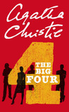 The Big Four (Hercule Poirot, #5)