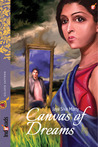 Canvas of Dreams by Jaya Siva Murty