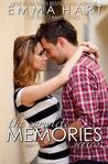 The Complete Memories Series (Memories, #1, 1.5, 2)