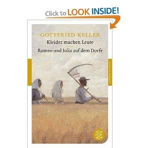 Kleider Machen Leute Romeo Und Julia Auf Dem Dorfe By Gottfried Keller