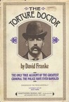 The Torture Doctor by David Franke