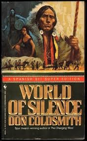 World of Silence by Don Coldsmith