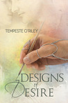 Designs of Desire (Desires Entwined, #1)
