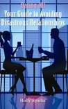 Dating101: Your Guide to Avoiding Disastrous Relationships
