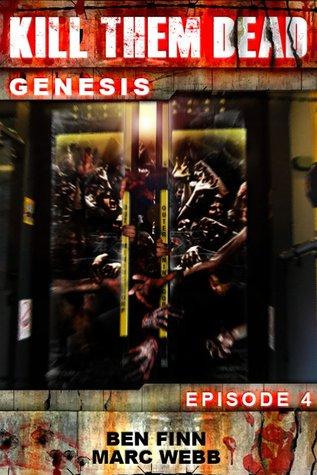 Kill Them Dead: Genesis - Episode 4