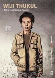 Wiji Thukul: Teka-teki Orang Hilang