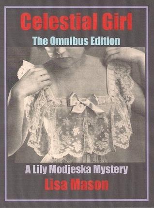 Celestial Girl, The Omnibus Edition