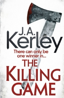 The Killing Game by J.A. Kerley