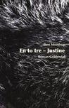 En to tre - Justine by Iben Mondrup