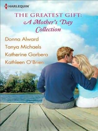 The Greatest Gift: A Mother's Day Collection: Second-Chance Mother ...