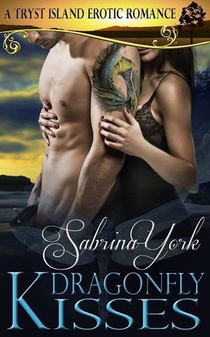 Dragonfly Kisses (Tryst Island, #2)