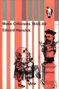 Music Criticisms 1846-99