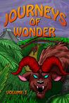 Journeys of Wonder, Volume 3 by Ian Kezsbom